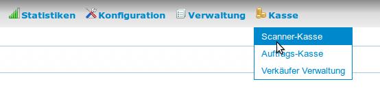 Auftragskasse Scannerkasse: Scannerkasse Menü